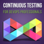 Continuous Testing for DevOps Professionals – by Eran Kinsbruner Mobile Logo